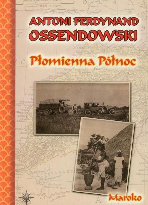 okładka Płomienna północksiążka |  | Antoni Ferdynand Ossendowski