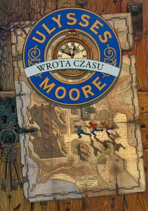 okładka Ulysses Moore 1 Wrota czasu, Książka   Pierdomenico Baccalario