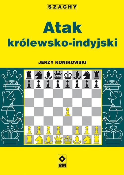 okładka Atak królewsko-indyjski, Książka   Jerzy Konikowski