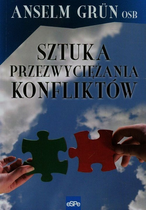 okładka Sztuka przezwyciężania konfliktów, Książka   Grun Anselm