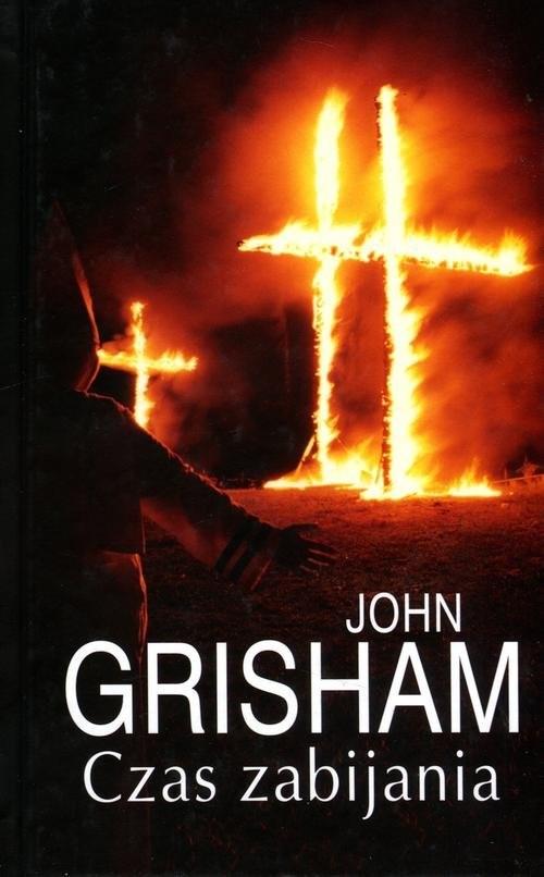 okładka Czas zabijania, Książka | Grisham John