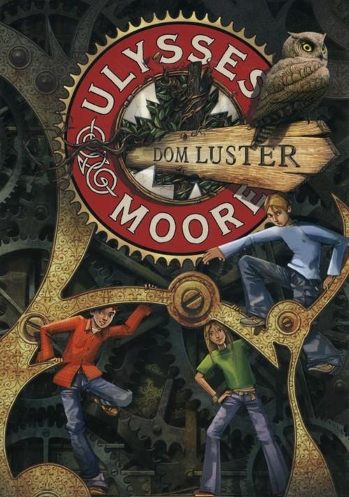 okładka Ulysses Moore 3 Dom luster, Książka   Pierdomenico Baccalario