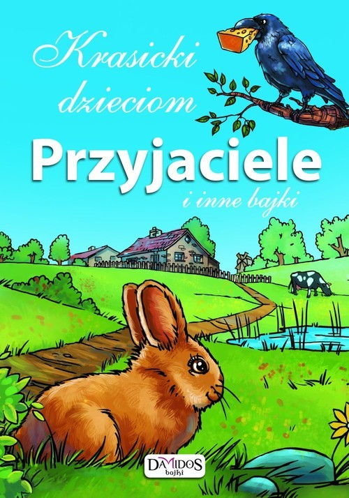 okładka Krasicki dzieciom Przyjaciele i inne bajki, Książka | Krasicki Ignacy