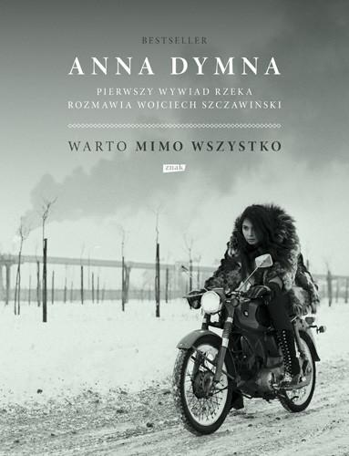 okładka Warto mimo wszystko. Pierwszy wywiad rzeka, Książka | Anna Dymna, Wojciech Szczawiński