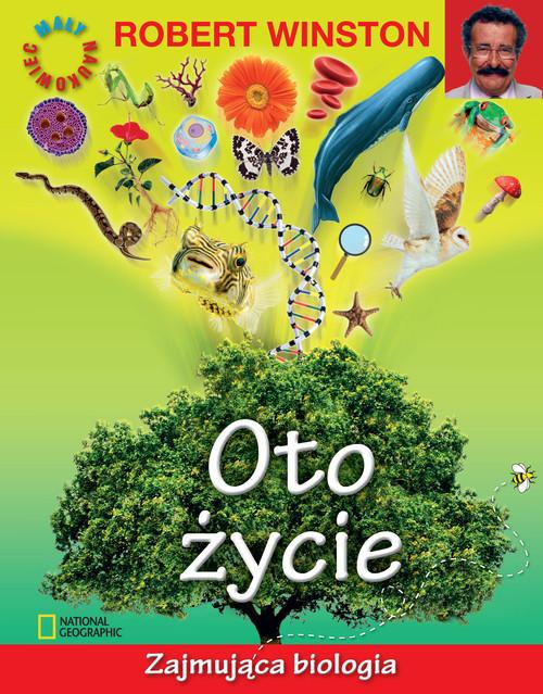okładka Oto życie Zajmująca biologia, Książka | Winston Robert