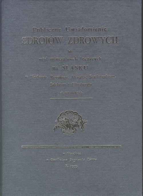 okładka Publiczne uwiadomienie zdroiów zdrowych, Książka | Johann Gottfried Morgenbesser