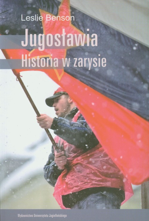 okładka Jugosławia Historia w zarysie, Książka | Benson Leslie