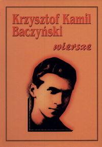 okładka Baczyński-wiersze, Książka   Krzysztof Kamil Baczyński