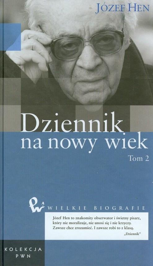 okładka Dziennik na nowy wiek Tom 47 Część 2książka |  | Józef Hen