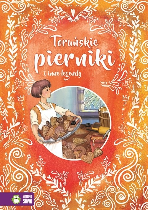 okładka Toruńskie pierniki i inne legendy, Książka | Praca Zbiorowa