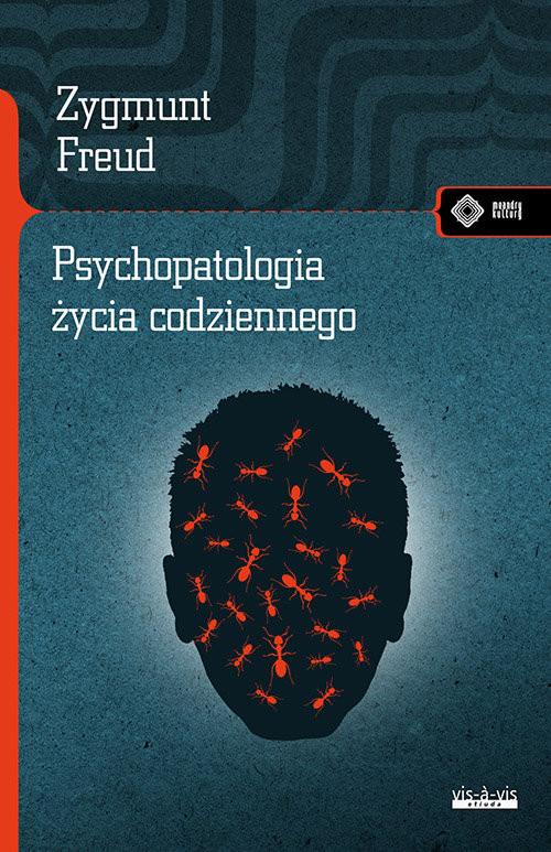 okładka Psychopatologia życia codziennego, Książka   Freud Zygmunt