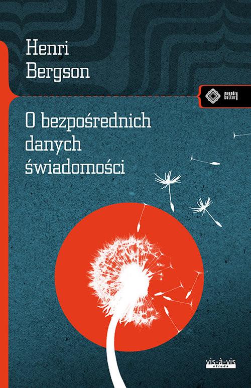 okładka O bezpośrednich danych świadomości, Książka | Bergson Henri