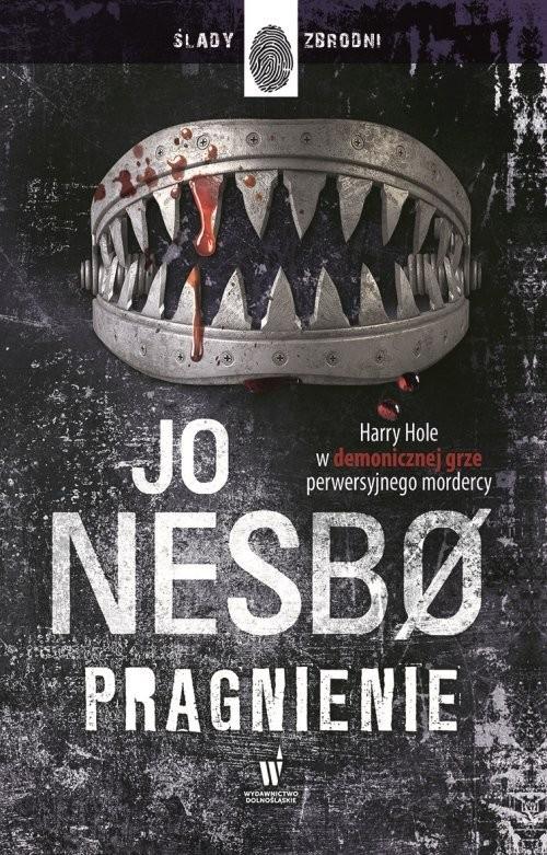 okładka Pragnienie, Książka | Jo Nesbø