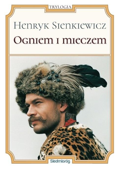 okładka Ogniem i mieczem, Książka   Henryk Sienkiewicz