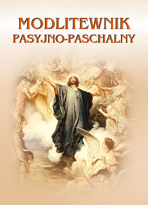 okładka Modlitewnik pasyjno-paschalny, Książka | Praca Zbiorowa, red. Ireneusza Korpysia pod