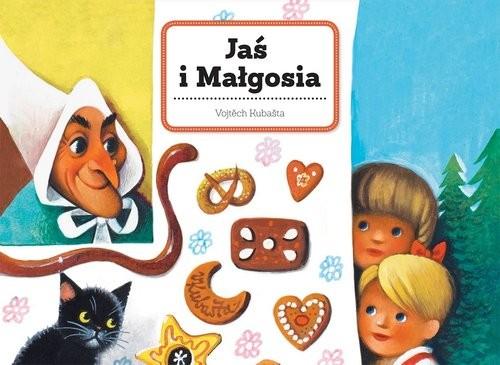 okładka Jaś i Małgosia, Książka | Kubašta Vojtěch