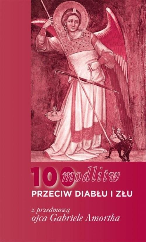 okładka 100 modlitw przeciwko diabłu i złu, Książka | Amorth Gabriele