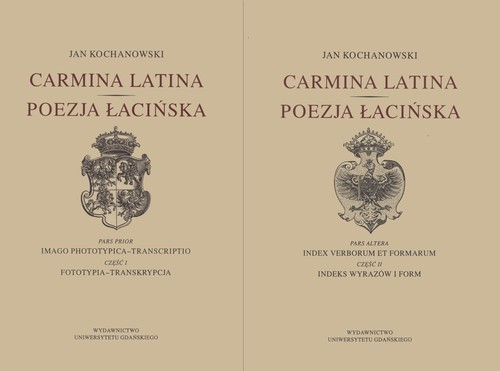 okładka Carmina latina Poezja łacińska Część 1 i 2, Książka | Kochanowski Jan