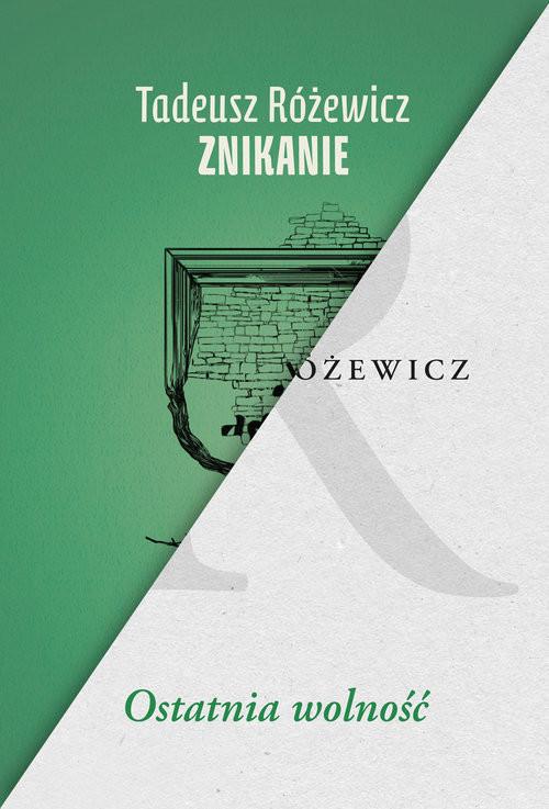 okładka Znikanie / Ostatnia wolność Pakiet, Książka | Różewicz Tadeusz