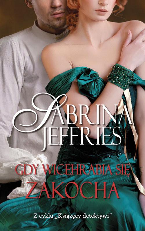 okładka Gdy wicehrabia się zakocha, Książka | Jeffries Sabrina