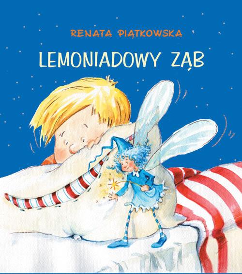 okładka Lemoniadowy ząb, Książka | Piątkowska Renata