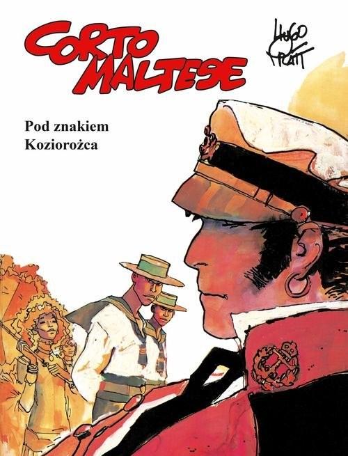 okładka Corto Maltese Tom 2 Pod znakiem Koziorożca, Książka | Pratt Hugo