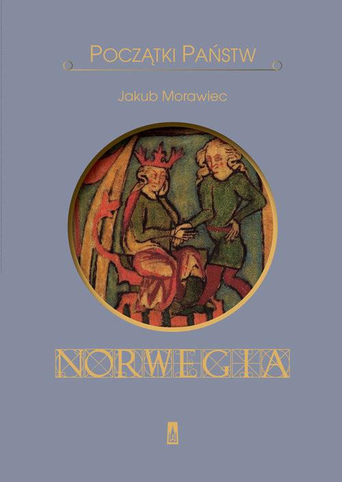 okładka Początki państw Norwegia, Książka   Morawiec Jakub