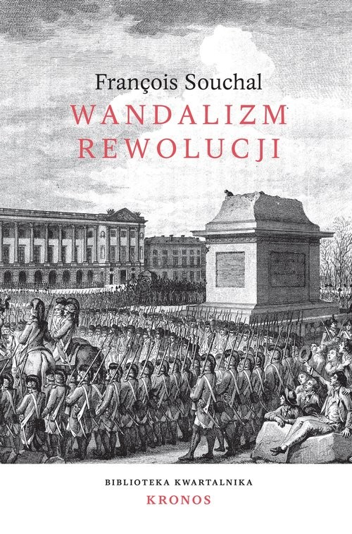 okładka Wandalizm rewolucji, Książka   Souchal Francois