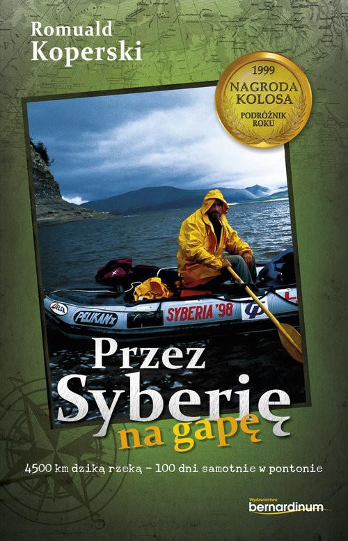 okładka Przez Syberię na gapęksiążka      Koperski Romuald