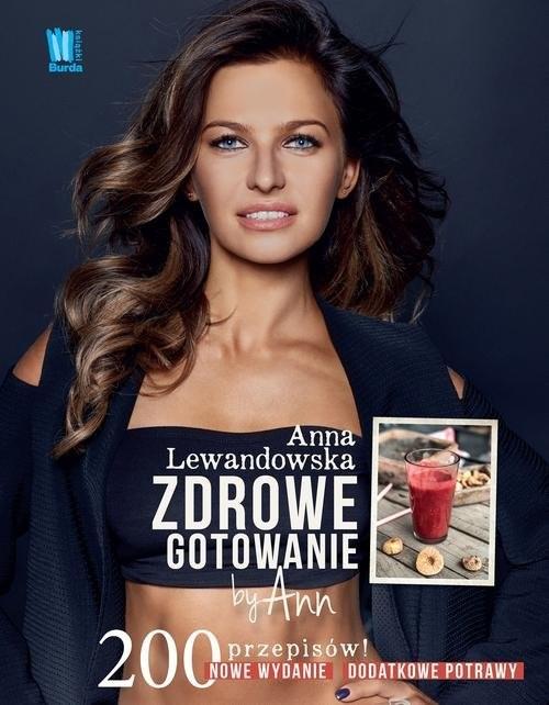 okładka Zdrowe gotowanie by Ann 200 przepisów, Książka | Anna  Lewandowska