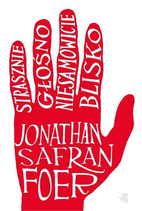 okładka Strasznie blisko niesamowicie głośnoksiążka |  | Jonathan Safran Foer