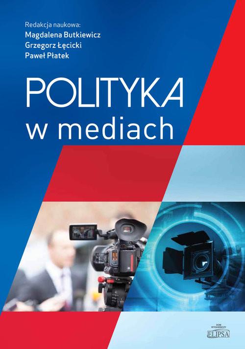 okładka Polityka w mediach, Książka |