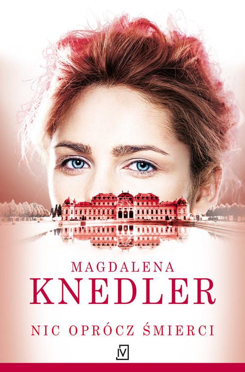 okładka Nic oprócz śmierciksiążka |  | Magdalena  Knedler