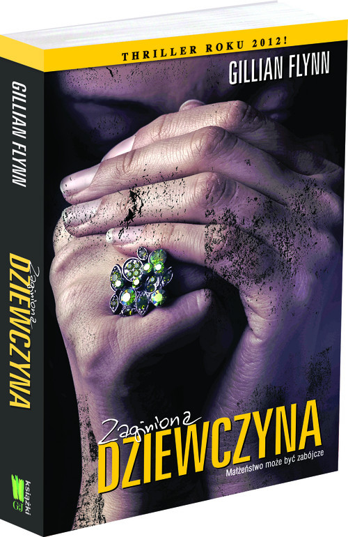 okładka Zaginiona dziewczyna, Książka   Flynn  Gillian