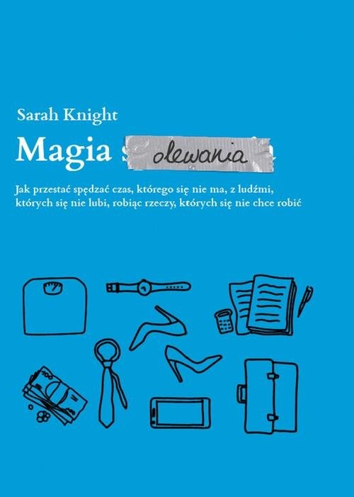 okładka Magia olewania, Książka   Knight Sarah