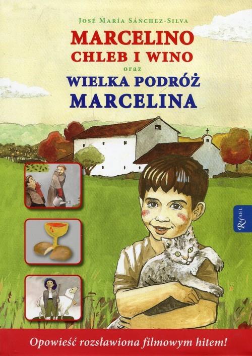 okładka Marcelino Chleb i Wino oraz Wielka podróż Marcelina, Książka | Jose Maria Sanchez-Silva