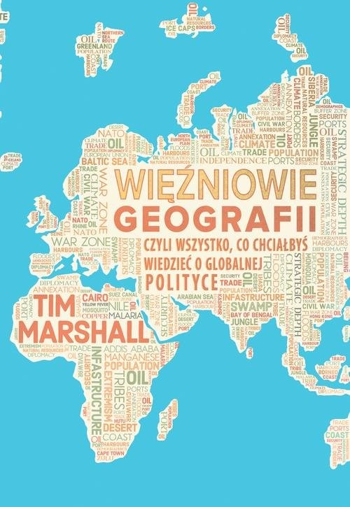 okładka Więźniowie geografii, czyli wszystko, co chciałbyś wiedzieć o globalnej polityce, Książka | Marshall Tim