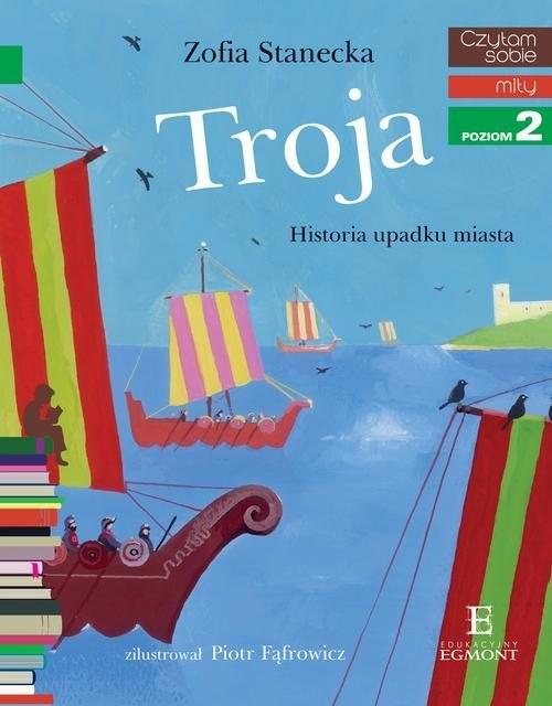 okładka Czytam sobie Troja / poziom 2, Książka | Stanecka Zofia