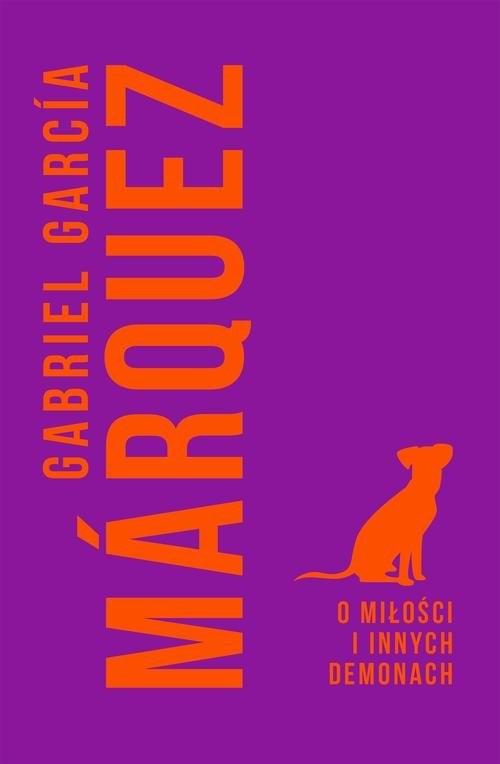 okładka O miłości i innych demonachksiążka |  | Gabriel Garcia Marquez