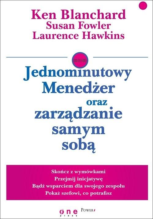 okładka Jednominutowy Menedżer oraz zarządzanie samym sobą, Książka | Blanchard Ken, Fowler Susan, Hawkins Laurence
