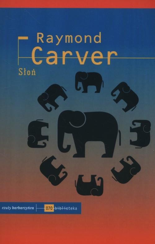 okładka Słoń, Książka | Carver Raymond
