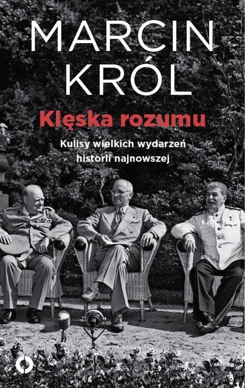 okładka Klęska rozumu, Książka | Marcin Król