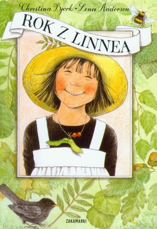 okładka Rok z Linneą, Książka | Lena Anderson, Christina Bjork