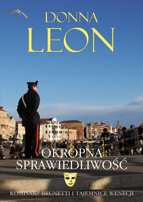 okładka Okropna sprawiedliwość, Książka | Donna Leon