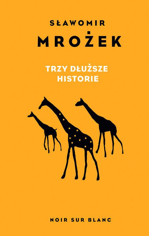okładka Trzy dłuższe historie, Książka | Mrożek Sławomir