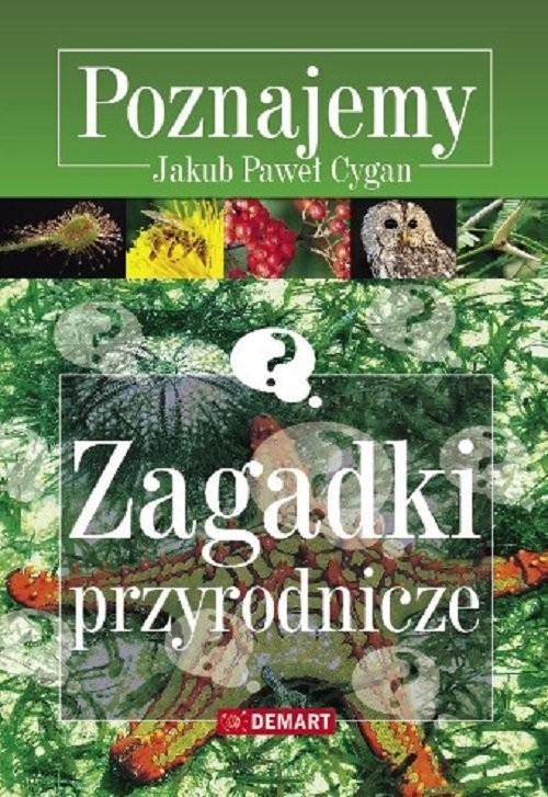 okładka Zagadki przyrodnicze Poznajemy, Książka | Jakub Paweł Cygan