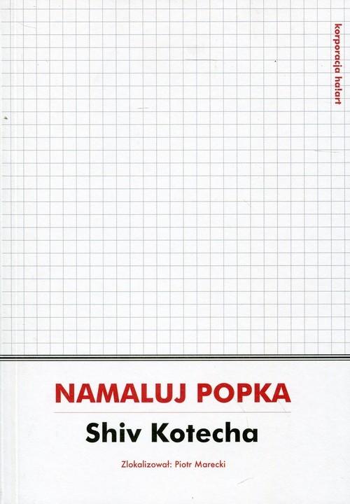 okładka Namaluj Popka, Książka | Kotecha Shiv