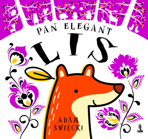 okładka Pan Elegant Lis, Książka | Święcki Adam