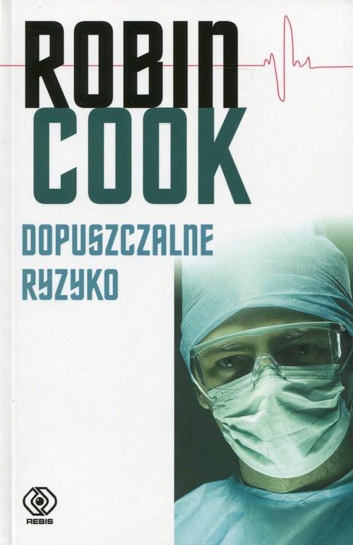 okładka Dopuszczalne ryzyko, Książka | Cook Robin