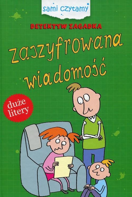 okładka Detektyw Zagadka Zaszyfrowna wiadomość Duże litery, Książka | Czarkowska Iwona
